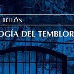 Una lectura de trilogía del temblor, de Daniel Bellón